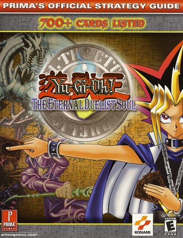 9780761539438: Yu-Gi-Oh! The Eternal Duelist Soul (Prima's Official Strategy Guide)