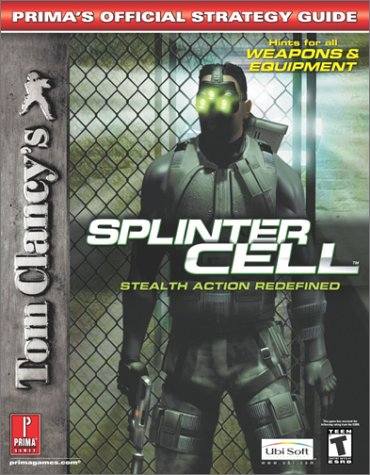 9780761539568: Tom Clancy's Splinter Cell: Prima's Official Strategy Guide Xbox & PC (Prima's Official Strategy Guides)