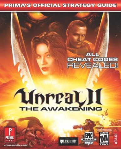 9780761539674: Unreal 2: The Awakening (Prima's Official Strategy Guide)
