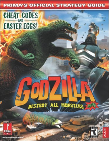 Godzilla: Destroy All Monsters Melee (Prima's Official Strategy Guide) (9780761539728) by Prima Games