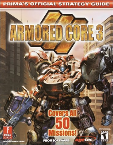 9780761539766: Armored Core 3 (Prima's Official Strategy Guide)