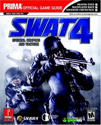 9780761539827: Swat 4: Prima Official Game Guide: Official Strategy Guide