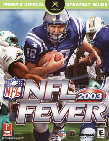 9780761539964: NFL Fever 2003 (Prima's Official Strategy Guide)
