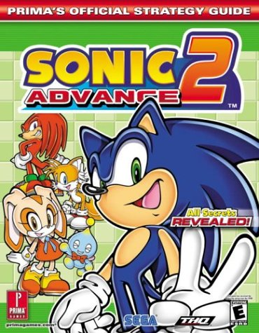 Sonic Advance 2: Prima's Official Strategy Guide: Prima Temp Authors