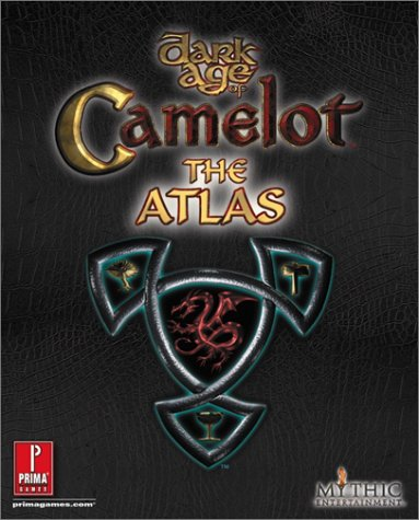 9780761540410: Dark Age of Camelot: The Atlas : With Free Poster