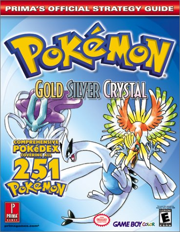 Pokemon Gold, Silver, and Crystal (Prima's Official Strategy Guide): Prima Games