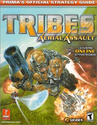 9780761540571: Tribes Aerial Assault (Prima's Official Strategy Guide)