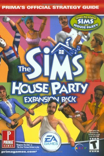 9780761541363: The Sims: House party, expansion pack (Prima's Official Strategy Guide)