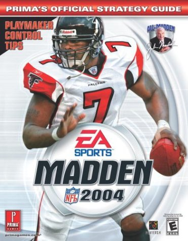 Madden NFL 2004 (Prima's Official Strategy Guide) (0761542906) by Cohen, Mark