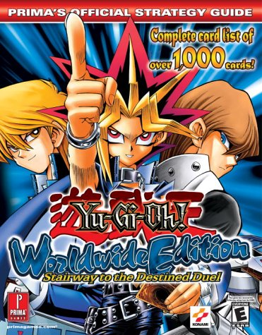 9780761543008: Yu-Gi-Oh! Worldwide Edition: Stairway to the Destined Duel (Prima's Official Strategy Guide)