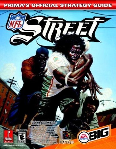 9780761543534: NFL Street: The Official Strategy Guide (Prima's Official Strategy Guides)