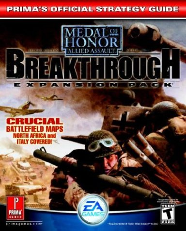 9780761543541: Medal of Honor Allied Assault Breakthrough Expansion Pack: Prima's Official Strategy Guide