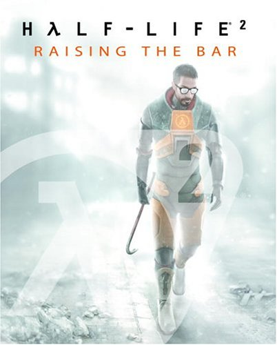 Half-Life 2: Raising the Bar: Hodgson, David