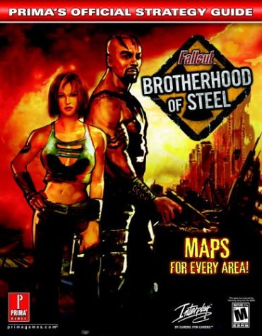 9780761543817: Fallout: Brotherhood of Steel (Prima's Official Strategy Guide)