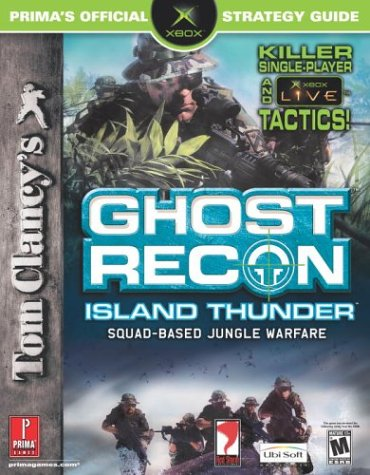 9780761543923: Tom Clancy's Ghost Recon Island Thunder: Prima's Official Strategy Guide (Prima's Official Strategy Guides)