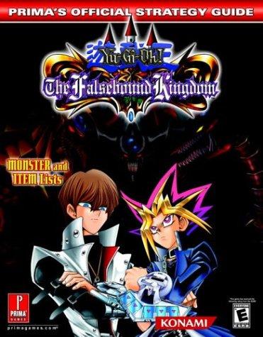 9780761544173: Yu-Gi-Oh! the Falsebound Kingdom: Prima's Official Strategy Guide
