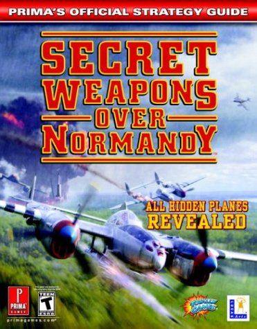 9780761544388: Secret Weapons over Normandy: Prima's Official Strategy Guide (Prima's Official Strategy Guides)