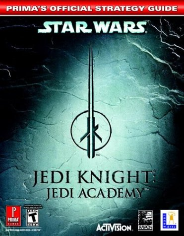 9780761544401: Star Wars Jedi Knight: Jedi Academy (Prima's Official Strategy Guide)