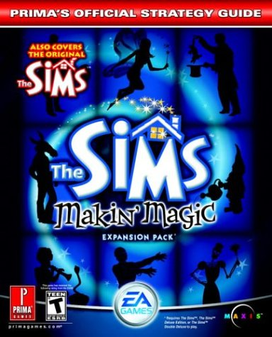 The Sims Makin' Magic (Prima's Official Strategy Guide) (0761544526) by Mark Cohen