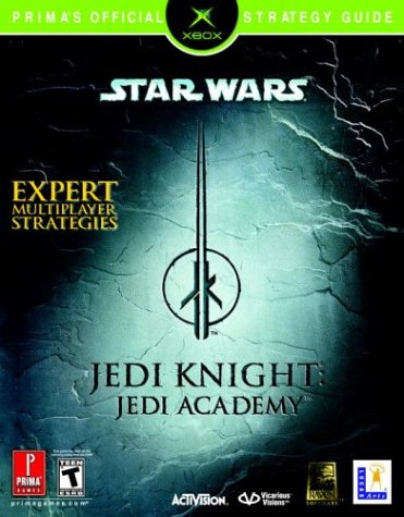 9780761544777: Star Wars Jedi Knight: Jedi Academy (Xbox): Prima's Official Strategy Guide