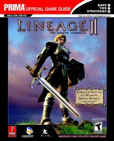 9780761545019: Lineage II: The Chaotic Chronicle: Prima's Official Strategy Guide