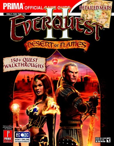 9780761545033: EverQuest II: Desert of Flame (Prima Official Game Guide)
