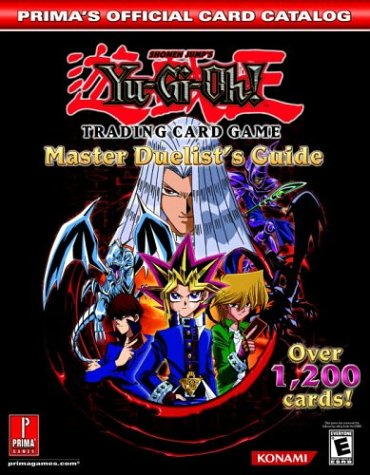 Yu-Gi-Oh! Trading Card Game: Master Duelist's Guide (Prima's Official Card Catalog) (9780761545149) by Prima Games