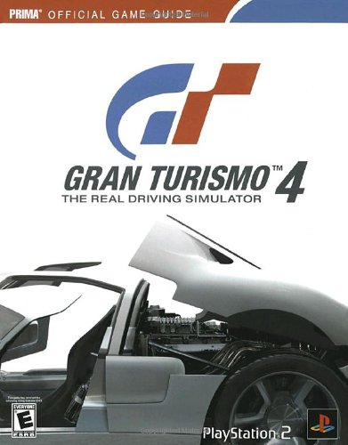 9780761545156: Gran Turismo 4: The Real Driving Simulator, Prima's Official Strategy Guide