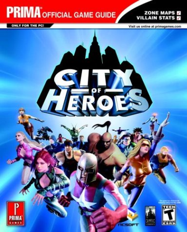 9780761545163: City of Heroes (Prima's Official Strategy Guide)