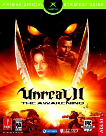 9780761545187: Unreal II: The Awakening (XBOX) (Prima's Official Strategy Guide)