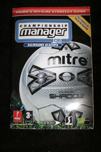 9780761545200: Championship Manager: Official Strategy Guide