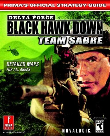 9780761545255: Delta Force: Black Hawk Down - Team Sabre: Official Strategy Guide