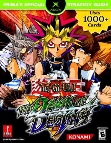 Prima's Official Strategy Guide: Yu-Gi-Oh! The Dawn Of Destiny: Chin, Elliot