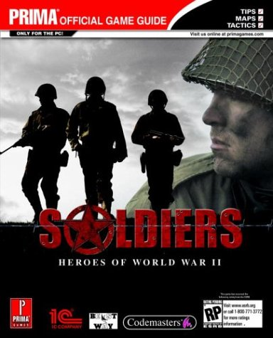 9780761545620: Soldiers: Heroes of World War II (Prima Official Game Guide)