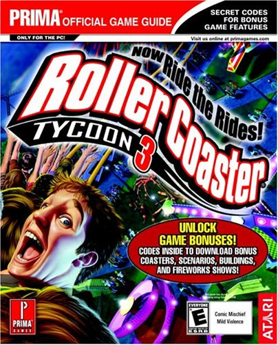 9780761545835: Rollercoaster Tycoon 3 (Prima's Official Strategy Guide)