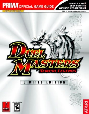 9780761545859: Duel Masters: Sempai Legends (Prima's Official Strategy Guide)