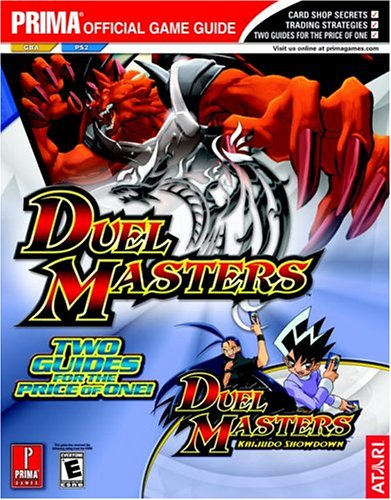 Duel Masters and Duel Masters: Kaijudo Showdown (Prima Official Game Guide) (0761545867) by Michael Knight