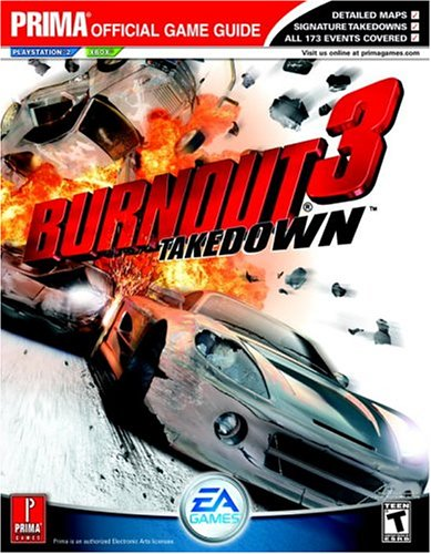 9780761546320: Burnout 3: Takedown (Prima Official Game Guide)
