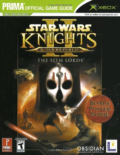 9780761547488: Star Wars Knights of the Old Republic II: The Sith Lords (Prima Official Game Guide)