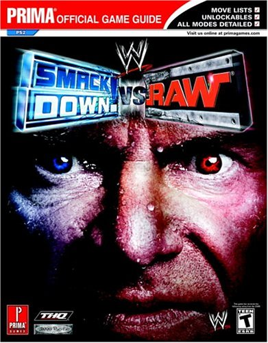 9780761547778: WWE Smackdown! vs RAW (Prima Official Game Guide)