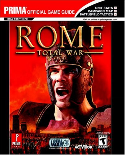Rome: Total War (Prima Official Game Guide): Stratton, Stephen