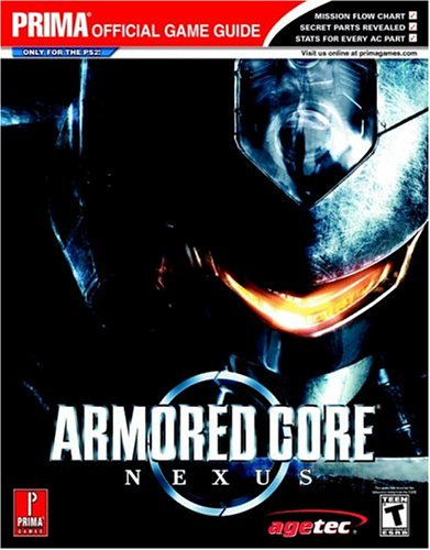 9780761548751: Armored Core Nexus (Prima Official Game Guides)