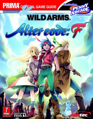 9780761548768: Wild Arms: Alter Code: F (Prima Official Game Guide)