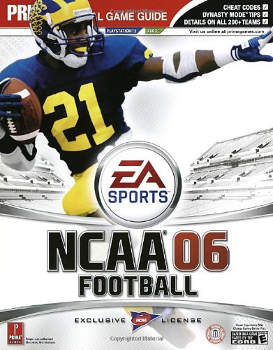 9780761550983: NCAA Football 2006 (Prima Official Game Guide)