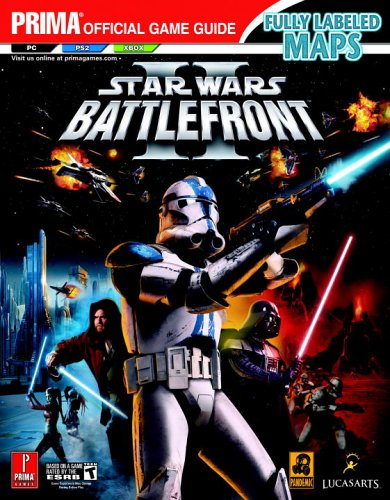 9780761551669: Star Wars Battlefront II (Prima Official Game Guide)