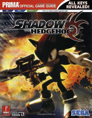 9780761551959: Shadow the Hedgehog: The Official Strategy Guide (Prima Official Game Guides)