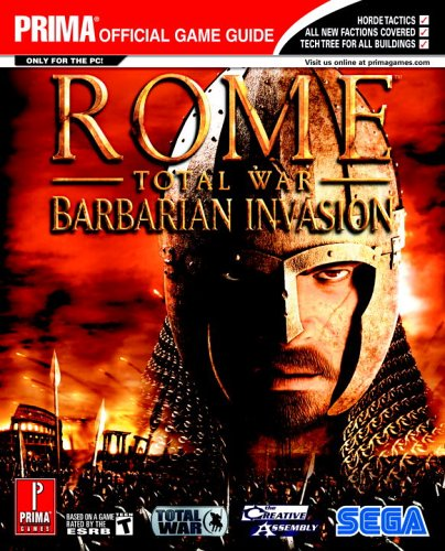 9780761552642: Rome: Total War - Barbarian Invasion (Prima Official Game Guide)