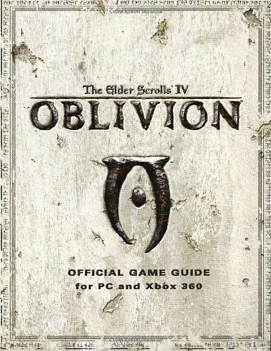 9780761552765: Elder Scrolls IV: Oblivion: Official Game Guide for PC and Xbox 360