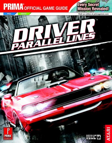 Driver: Parallel Lines (Prima Official Game Guide): Kaizen Media Group