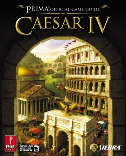 9780761553809: Caesar IV: Prima Official Game Guide: The Official Game Guide (Prima Official Game Guides)